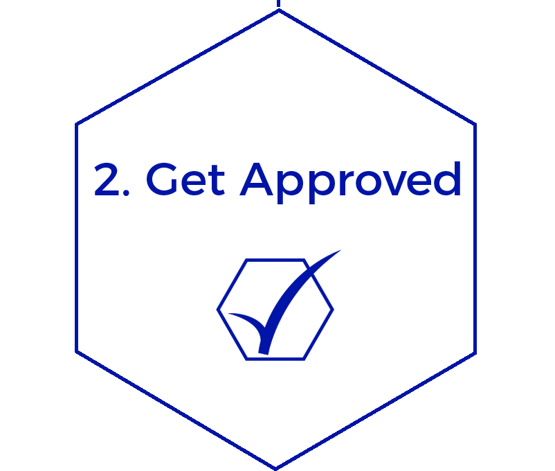 Step 2 - Get Approved graphic